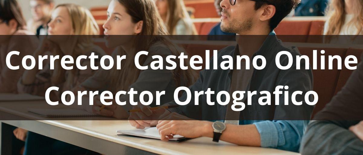 Corrector Castellano Online Corrector Ortografico